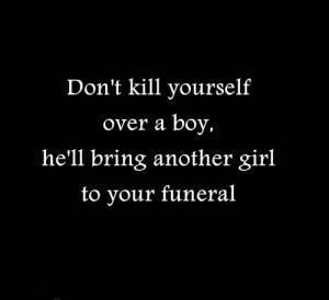 Geen zelfmoord voor een jongen quote (engels)